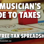 The Musician's Guide To Taxes (Plus Free Tax Spreadsheet)
