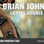 SMP 002: Brian Johnson: LA Phil Double Bassist