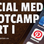 Social Media Bootcamp Part I