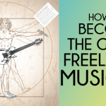 How To Become The Go-To Freelance Musician