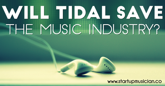 Will tidal save the music industry startup musician tidal post header malvernweather Images