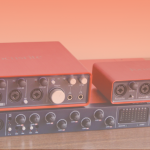 Practical Review: Focusrite Scarlett Interfaces