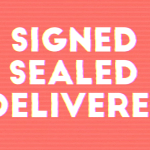 Signed Sealed Delivered – Song of the Week + Free Chart
