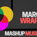 Mashup Musician March Wrap Up