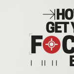 How To Get Your Focus Back